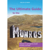 The Ultimate Guide to the Munros: Cairngorms South: Volume 4 by Ralph Storer, 9781908373519