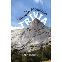 The Ultimate Mountain Trivia Quiz Challenge by Ralph Storer, 9781908373823