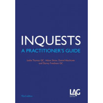 Inquests: A Practitioner's Guide by Leslie Thomas, 9781908407245