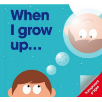 When I Grow Up by PatrickGeorge, 9781908473103