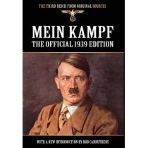 Mein Kampf: The Official 1939 Edition by Adolf Hitler, 9781908538697