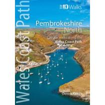 Pembrokeshire North: Circular Walks Along the Wales Coast Path by Dennis Kelsall, 9781908632296