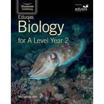 Eduqas Biology for A Level Year 2 by Marianne Izen, 9781908682635