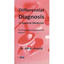 Differential Diagnosis in General Medicine by Ahran Arnold, 9781908684394