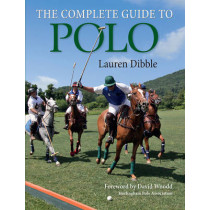 Complete Guide to Polo by Lauren Dibble, 9781908809346