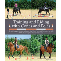 Training & Riding with Cones & Po by Sigrid Schope, 9781908809360