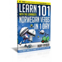 Learn 101 Norwegian Verbs In 1 Day: With LearnBots by Rory Ryder, 9781908869272