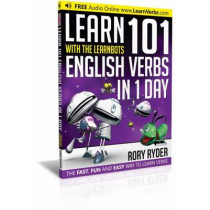 Learn 101 English Verbs in 1 Day: With LearnBots by Rory Ryder, 9781908869449