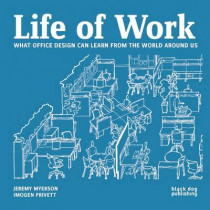 Life of Work by Jeremy Myerson, 9781908966780