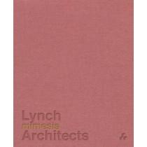 Mimesis: Lynch Architects by Patrick Lynch, 9781908967664