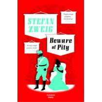 Beware of Pity by Stefan Zweig, 9781908968371