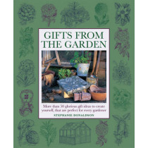 Gifts from the Garden by Stephanie Donaldson, 9781908991157