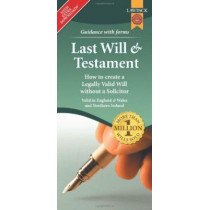 Last Will & Testament Form Pack: How to Create a Legally Valid Will without a Solicitor in England, Wales and Northern Ireland by Eason Rajah, 9781909104327
