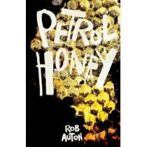 Petrol Honey by Rob Auton, 9781909136311
