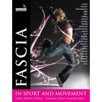 Fascia in Sport and Movement by Robert Schleip, Ph. D., 9781909141070