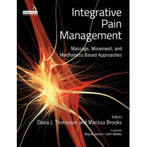 Integrative Pain Management by Diana L. Thompson, 9781909141261