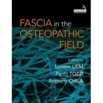 Fascia in the Osteopathic Field by Torsten Liem, 9781909141278