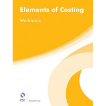 Elements of Costing Workbook by Aubrey Penning, 9781909173705