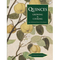 Quinces: Growing and Cooking by Jane McMorland-Hunter, 9781909248410
