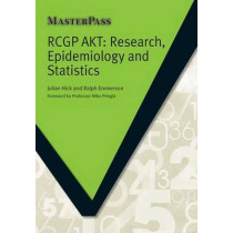 RCGP AKT: Research, Epidemiology and Statistics by Julian Hick, 9781909368118
