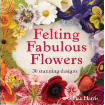 Felting Fabulous Flowers: 30 stunning designs by Gillian Harris, 9781909397392