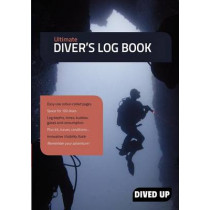 Ultimate Diver's Log Book: Full Colour 100-Dive Diving Log Book by Dived Up Publications, 9781909455016