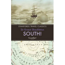 South! by Sir Ernest Henry Shackleton, 9781909612617