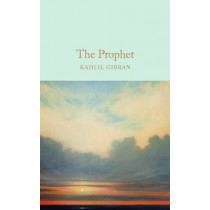 The Prophet by Kahlil Gibran, 9781909621596