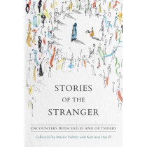 Stories of the Stranger by Martin Palmer, 9781909657441