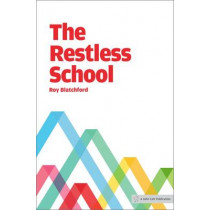 The Restless School by Roy Blatchford, 9781909717077
