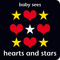 Baby Sees: Hearts and Stars by Chez Picthall, 9781909763050