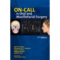 On-call in Oral and Maxillofacial Surgery by Nabeela Ahmed, 9781909818583