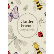 Garden Friends (2016 edition): Plants, animals and wildlife that are good for your garden by Ed Ikin, 9781909881785