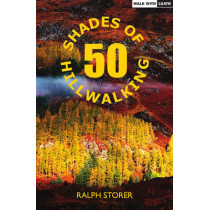 50 Shades of Hillwalking by Ralph Storer, 9781910021651