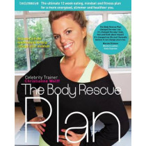 The Body Rescue Plan by Christianne Wolff, 9781910125298
