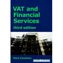 Vat and Financial Services: Third Edition by Mark Chesham, 9781910151525
