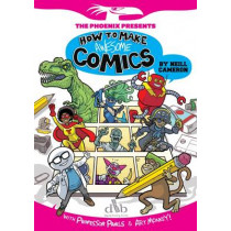 How to Make Awesome Comics by Neill Cameron, 9781910200032