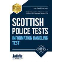 Scottish Police Information Handling Tests: Standard Entrance Test (SET) Sample Test Questions and Answers for the Scottish Police Information Handling Test by Richard McMunn, 9781910202289