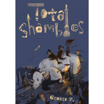 Total Shambles by George F., 9781910312049