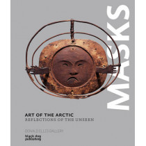 Art of the Arctic: Reflections of the Unseen by Dawn Ades, 9781910433829