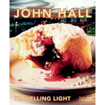 John Hall: Travelling Light by Alexandra Haeseker, 9781910433867