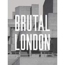 Brutal London: 2016 by Simon Phipps, 9781910463635