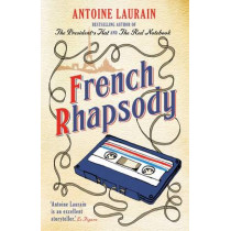 French Rhapsody by Antoine Laurain, 9781910477304