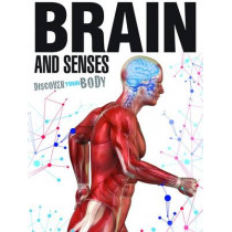Discover Your Body: Brain and Senses by Dr Jen Green, 9781910512050