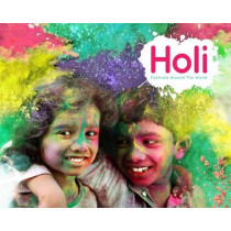 Festivals Around the World: Holi by Grace Jones, 9781910512593