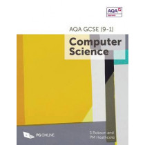 AQA GCSE (9-1) Computer Science by S. Robson, 9781910523094