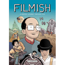 Filmish: A Graphic Journey Through Film by Edward Ross, 9781910593035
