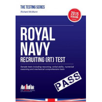 Royal Navy Recruiting Test 2015/16: Sample Test Questions for Royal Navy Recruit Tests by Richard McMunn, 9781910602157