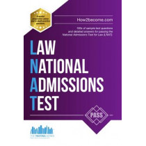 How to Pass the Law National Admissions Test (LNAT): 100s of Sample Questions and Answers for the National Admissions Test for Law by How2Become, 9781910602201