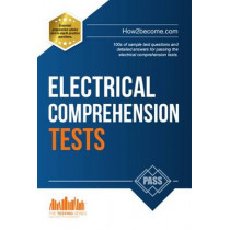 How to Pass Electrical Comprehension Tests: the Complete Guide to Passing Electrical Reasoning, Circuit and Comprehension Tests by Marilyn Shepherd, 9781910602287